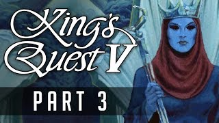 KINGS QUEST V | PART 3: Mountaineering