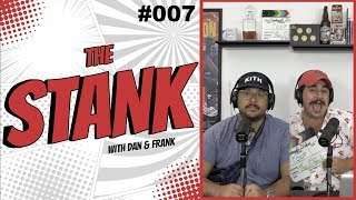 The Stank #007: The Rise Of The Stankwalker