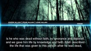 Know Allah | Fear Allah | Love Allah | Powerful Speech HD