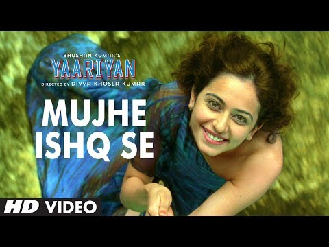 Mujhe Ishq Se Video Song | Yaariyan | Himansh Kohli, Rakul Preet Singh | Releasing 10 January 2014 video