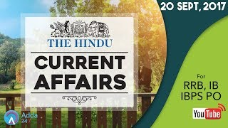 CURRENT AFFAIRS | THE HINDU | RRB, IBPS & IB | 20th September 2017 | Online Coaching for SBI IBPS