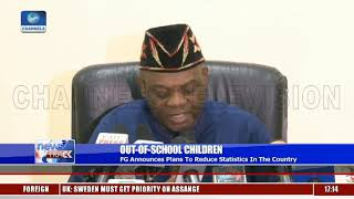 Out-Of-School Children: FG Announces Plans To Reduce Statistics In The Country