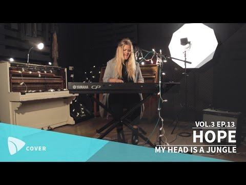HOPE Covers Wankelmut & Emma Louise's MY HEAD IS A JUNGLE TEAfilms Live Sessions Vol.3 Ep.13