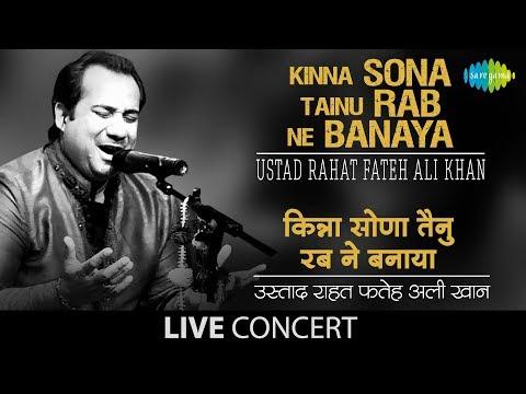 Kinna Sona Tainu Rab Ne Banaya | Live Performance | Ustad Rahat...