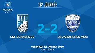 J18 : USL Dunkerque - US Avranches MSM 2-2, le replay