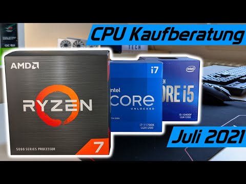 Welche CPU sollte man kaufen? Die besten Prozessoren für Gaming PCs! Kaufberatung Juli 2021