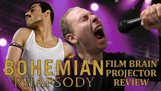 Projector: Bohemian Rhapsody (REVIEW)
