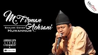 Download Lagu Huwannur - M Firman Achsani ( 'Ala Maak ) [Koplo Version] Gratis STAFABAND