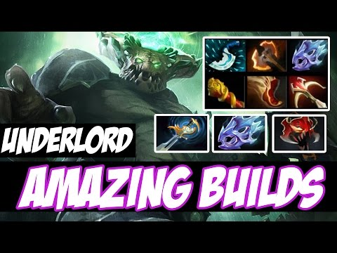 HOW TO PLAY WITH UNDERLORD (Pit Lord New Hero) - Amazing Builds Vol 11 - Dota 2