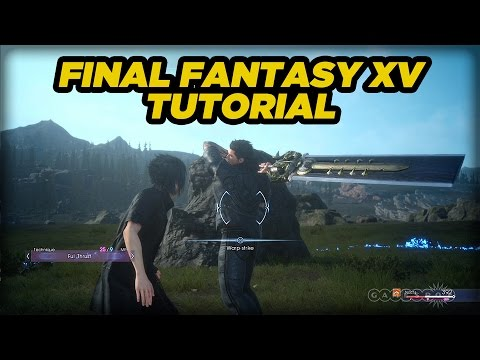 Combat Tutorial HD Gameplay - Final Fantasy XV