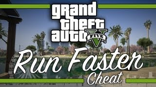 Grand Theft Auto V: Run Faster Cheat Code