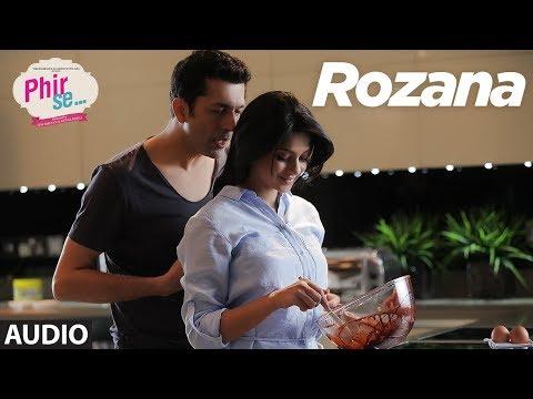 ROZANA Full Audio Song   Kunal Kohli    Jennifer Winget   Mohit Chauhan, Tulsi Kumar