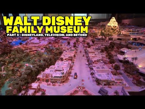Walt Disney Family Museum (PART 3) - Disneyland, Television, and Beyond