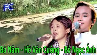 Hót - Hồ Văn Cường & Bé Ngọc Ánh (Giọng hát Việt nhí) - Sự kết hợp tuyệt vời,buồn não ruột