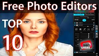 Top 10 Best Free Photo Editing Software 2017