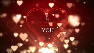 I Love You!Video for whatsapp!Happy Valentine's DAY!