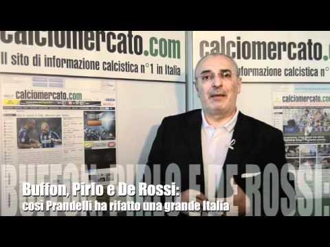 Buffon, Pirlo e De Rossi: così Prandelli ha rifatto una grande Italia