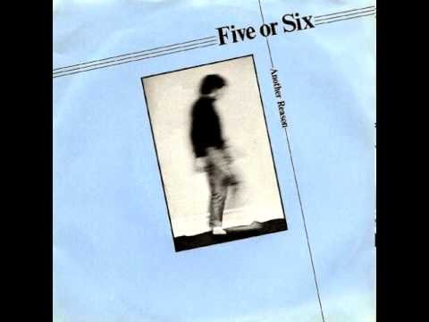 Five Or Six - Another Reason