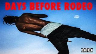 Travi$ Scott - Quintana Pt. 2 (Days Before Rodeo)