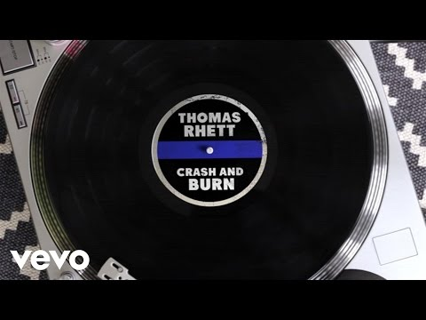 Thomas Rhett - Crash And Burn (lyric Version) video