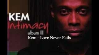Watch Kem Love Never Fails video
