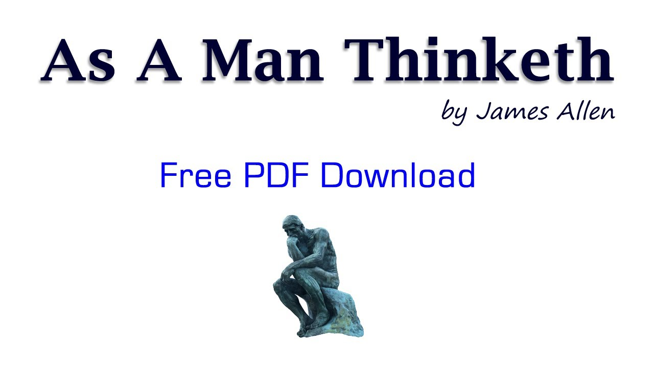 as a man thinketh essays about life