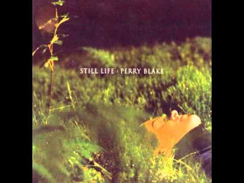 Perry Blake - Wise Mans Blues