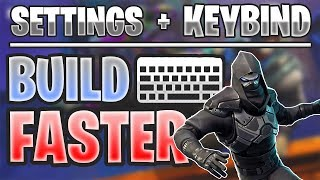 FORTNITE How To Build Faster PC (Find The Best Keybinds/Settings)