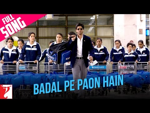 Badal Pe Paon Hain  - Song - Chak De India video