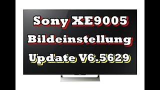 Sony 65 XE9005 : Einstellungen nach Update V6.5629 [ Deutsch ][ Update V6.5629 ]