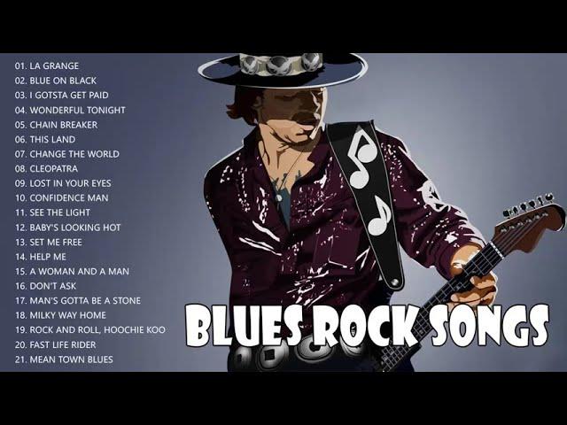Blues Rock Songs Playlist - Blues Rock Music Best Songs Ever