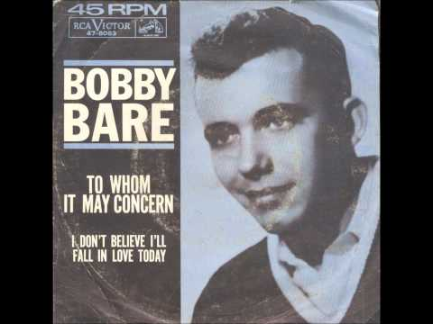 Bobby Bare - To Whom It May Concern