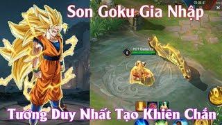 Liên Quân : Son Goku Xuất Hiện Vị Tướng Đầu Tiên Tạo Khiên Chắn - Quá Ngầu Lồi