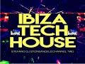 IBIZA TECH HOUSE  CLUB MIX VOLUME 8