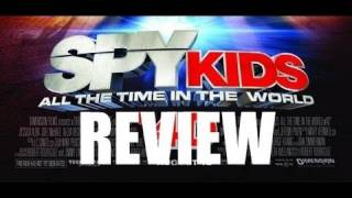 Spy Kids: All the Time in the World - Spy Kids 4: All the Time in the World - Movie Review by Chris Stuckmann