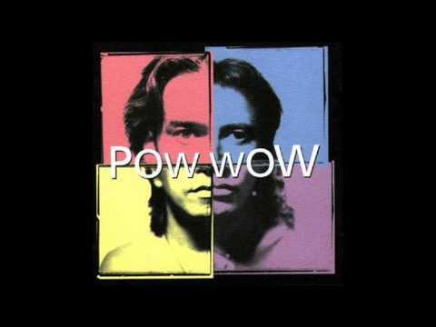 Pow Wow - L Oasis