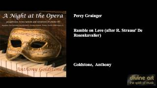 Percy Grainger, Ramble on Love (after R. Strauss
