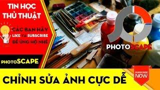 THỦ THUẬT TIN HỌC | Hướng dẫn sử dụng PhotoScape chỉnh sửa ảnh cực dễ✏️✏️✏️