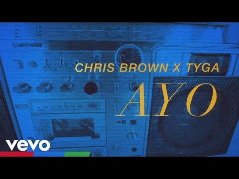 Chris Brown, Tyga - Ayo (lyric Video) video