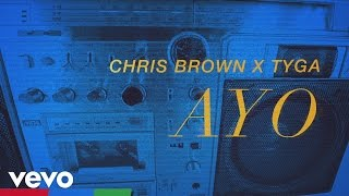 Tyga Video - Chris Brown, Tyga - Ayo (Lyric Video)