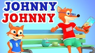 Johny Johny Yes Papa Nursery Rhyme - Kids Songs - 3D Animation English Rhymes for Children