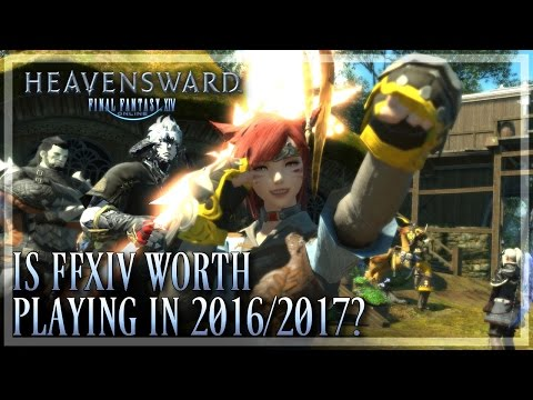 FFXIV: Is It Worth Playing in 2016/2017? (Final Fantasy XIV   1080p   PC)