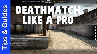How to Deathmatch Effectively