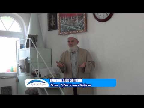 Tefsiri i sures Kafirun - Ejub Selmani - HUTBE