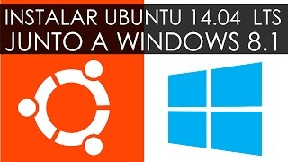Instalar Ubuntu 14.04 Trusty Tahr (LTS)/16.04 junto a Windows 8.1