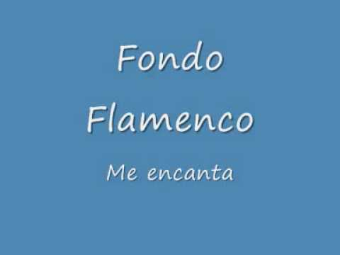ver letra de cancion fondo flamenco: