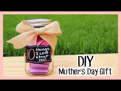 Diy Mother 39 S Day Gift 10 Things I Love About You Youtube
