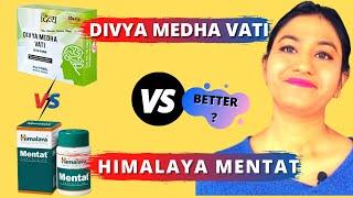Divya Medha Vati VS Himalaya Mentat - Who is best