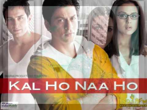 Kal Ho Naa Ho soundtrack  -  Kuch to Hua Hai