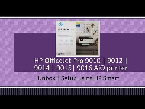 HP OfficeJet Pro 9012 | 9015 | 9016 | 9019 Printer Unbox/Setup/Connect to WiFi network with HP Smart